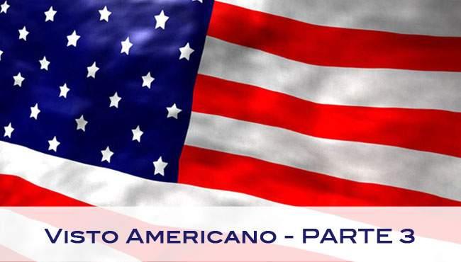 visto_americano_parte3 Visto americano (parte 3): como preencher o formulário do visto americano